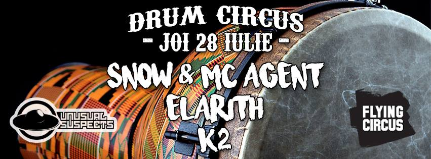 28 IUL ✘ Snow & MC Agent, Elarith, K2 at Flying Circus