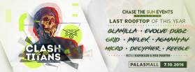 Last Rooftop of this year Chase The Sun Events presents Clash of the Titans