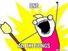 crazy meme DNB