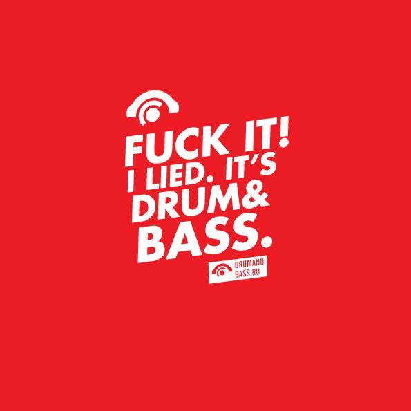 Fuck it drum and bass pics 807